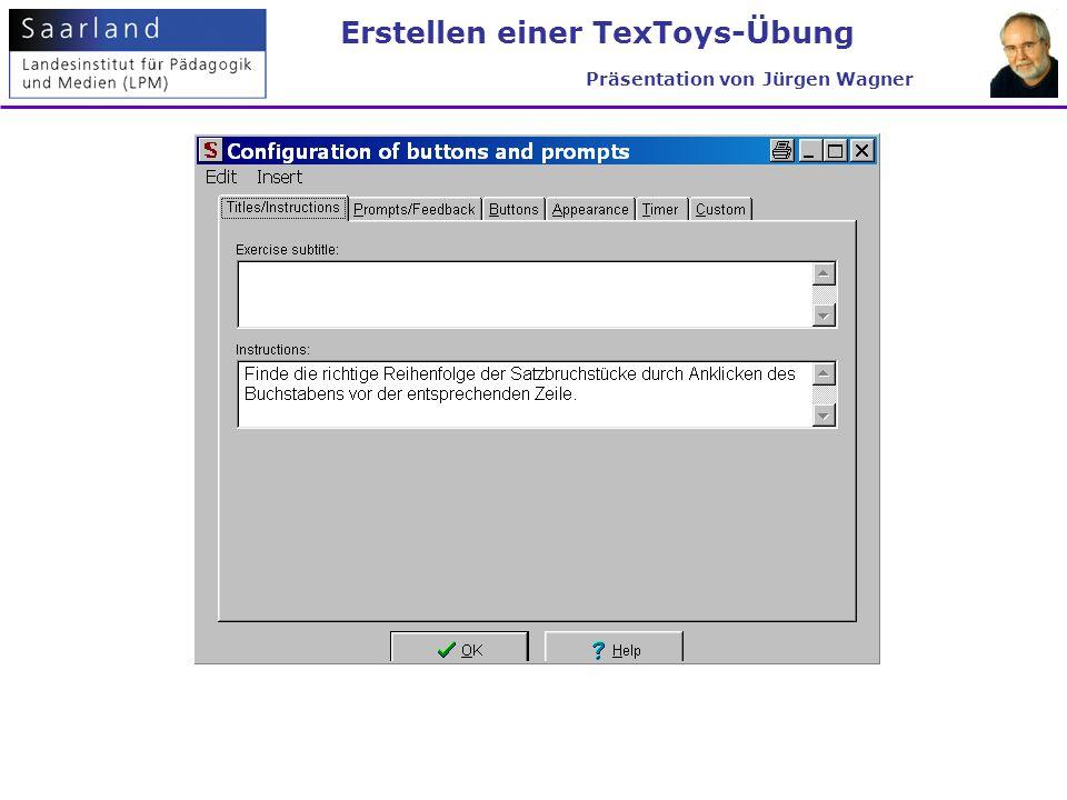 Erstellen einer TexToys-Übung Präsentation von Jürgen Wagner