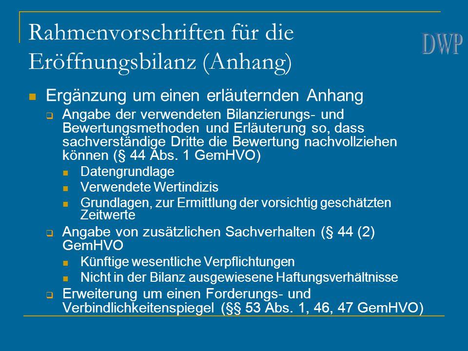 Rahmenvorschriften für die Eröffnungsbilanz –Aufstellungszeitpunkt- NKF Einführungsgesetz NRW – (NKFEG NRW  EB-Bilanz ab vollständiger Umstellung auf kaufmännische Buchführung, spätestens zum 1.1.2008  Bis 2007 zu Beginn des Haushaltsjahres in dem mit kfm.