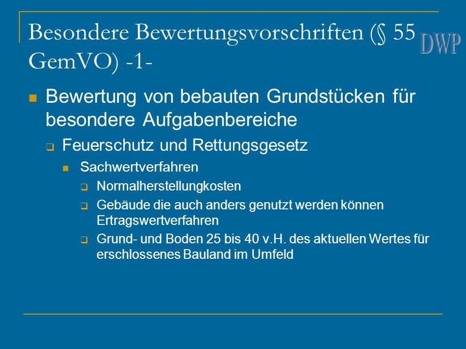 Besondere Bewertungsvorschriften (§ 55 GemVO) -1- Bewertung von bebauten Grundstücken für besondere Aufgabenbereiche  Feuerschutz und Rettungsgesetz