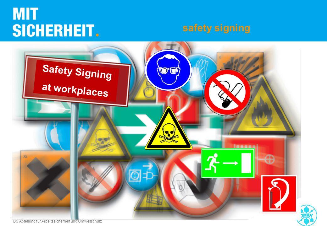 D5 Abteilung für Arbeitssicherheit und Umweltschutz safety signing Safety Signing at workplaces