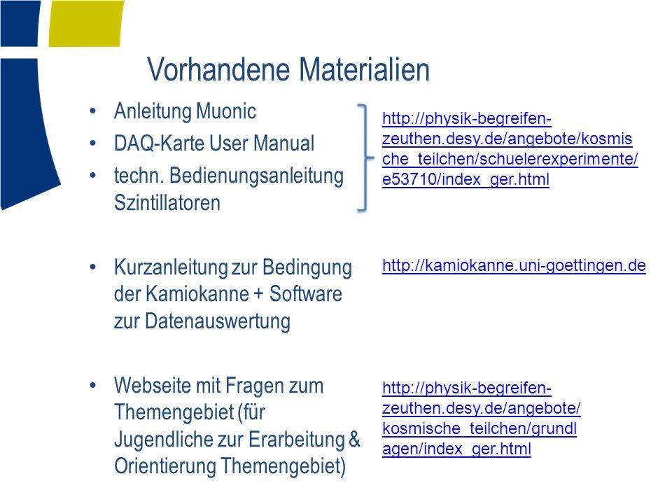 Vorhandene Materialien Anleitung Muonic DAQ-Karte User Manual techn.