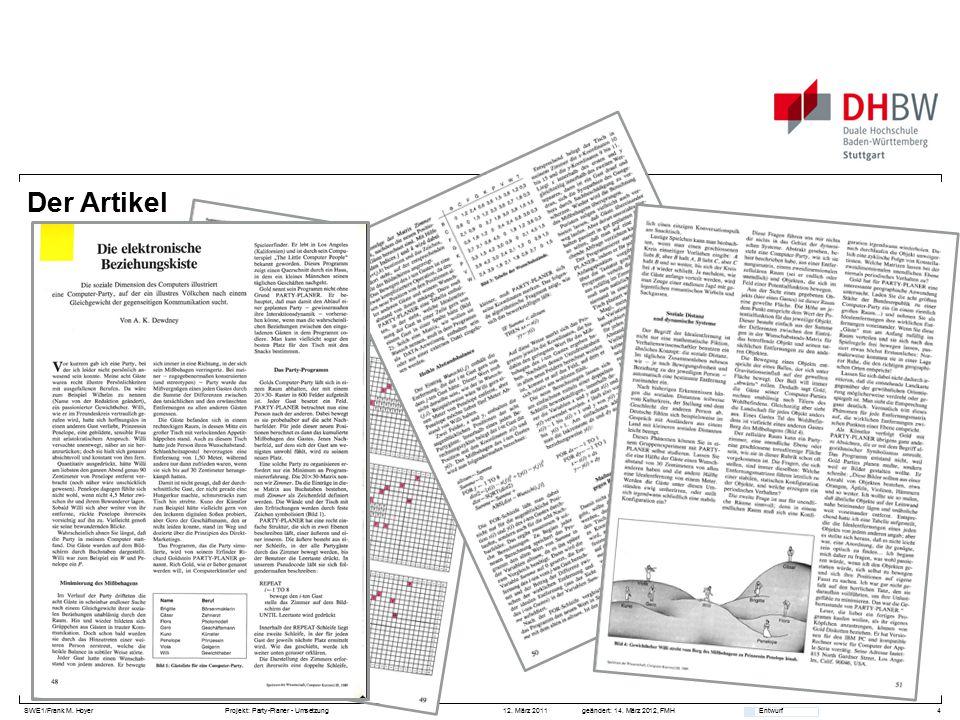SWE1/Frank M. HoyerProjekt: Party-Planer - Umsetzung 12. März 2011geändert: 14. März 2012, FMH Entwurf Der Artikel 4