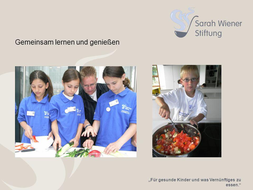 """""""Für gesunde Kinder und was Vernünftiges zu essen. Gemeinsam lernen und genießen"""