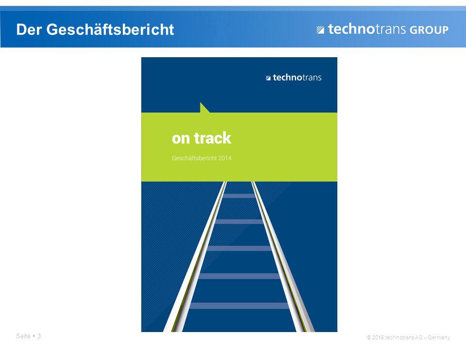 © 2015 technotrans AG – Germany Der Geschäftsbericht Seite  3