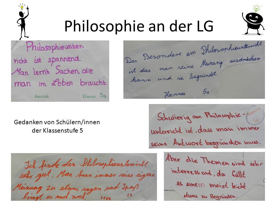 Philosophie an der LG Gedanken von Schülern/innen der Klassenstufe 5