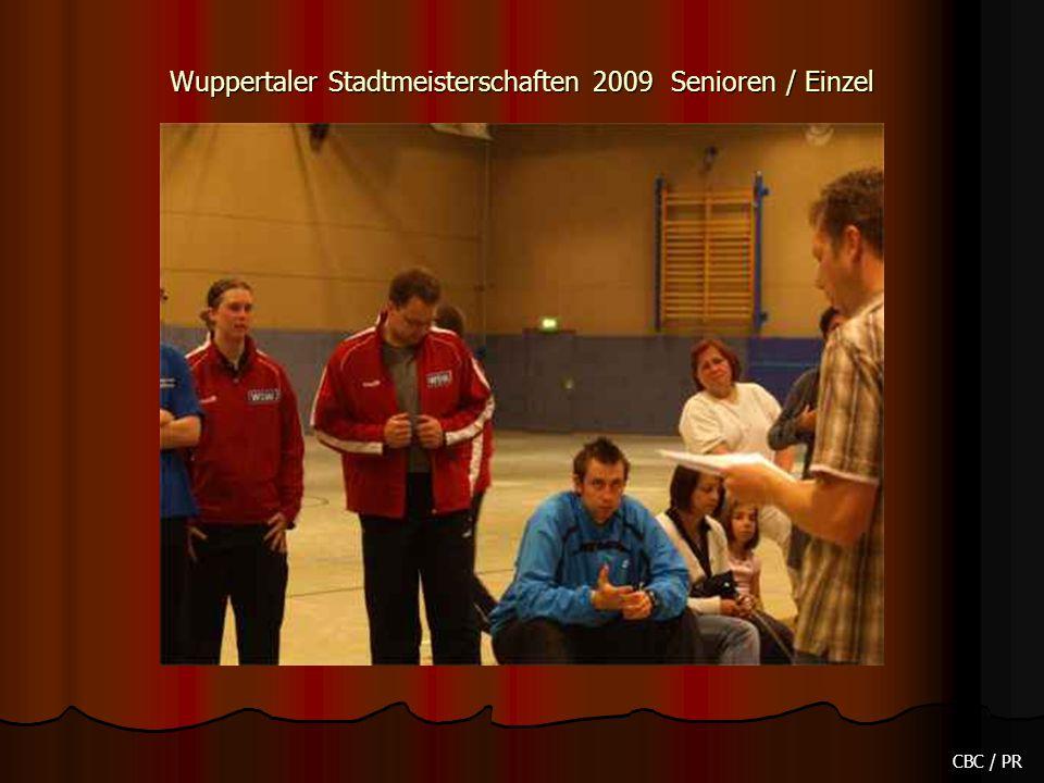 Wuppertaler Stadtmeisterschaften 2009 Senioren / Einzel CBC / PR