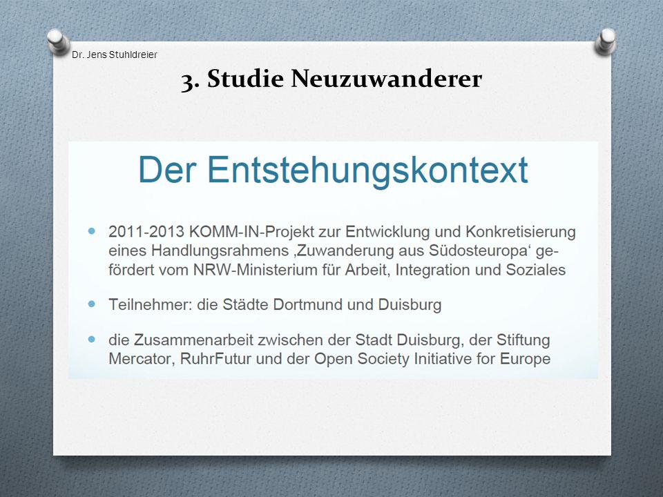 3. Studie Neuzuwanderer Dr. Jens Stuhldreier