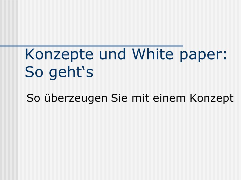 """Konzept / White paper Das """"white paper stammt aus der Unternehmenskommunikation."""