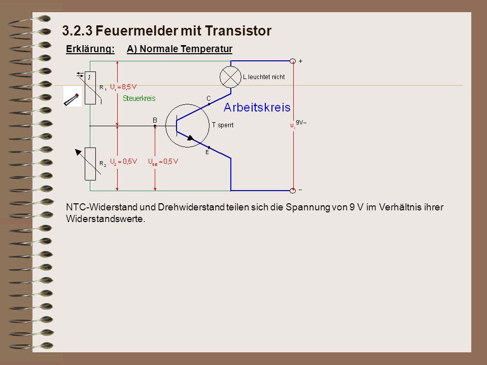 Erklärung: NTC-Widerstand und Drehwiderstand teilen sich die Spannung von 9 V im Verhältnis ihrer Widerstandswerte.