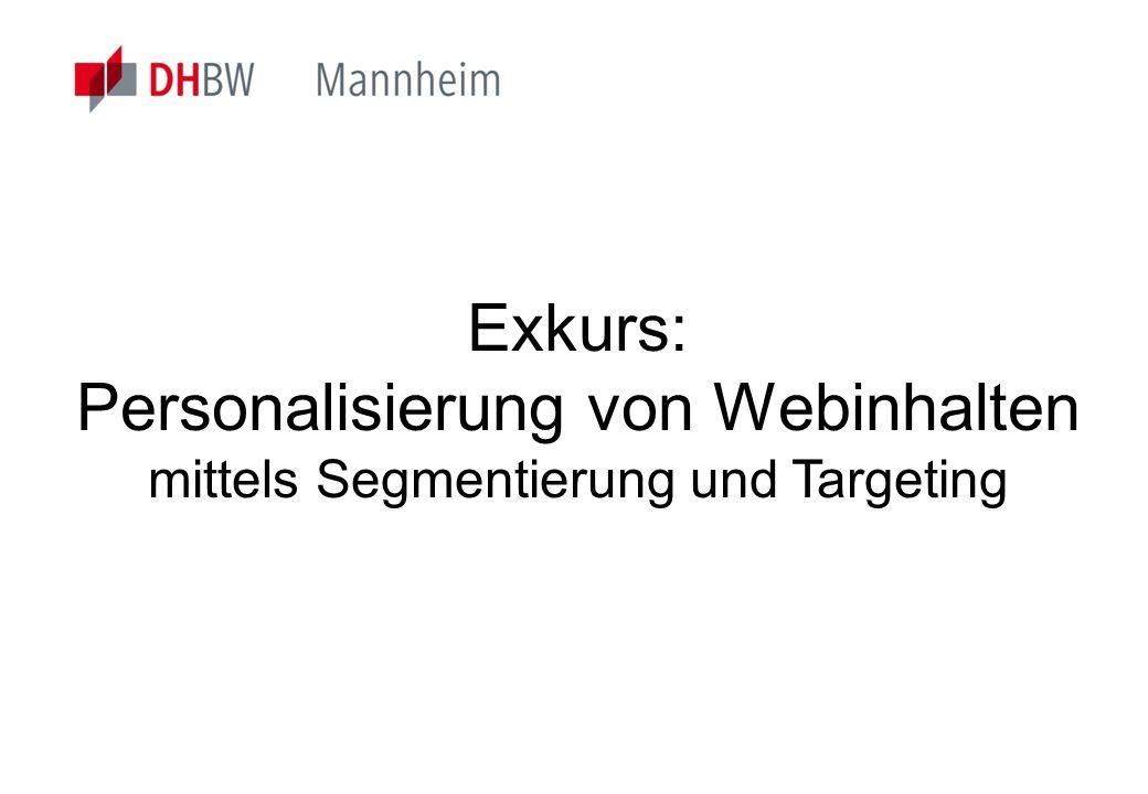 Email: training@maxymiser.com Exkurs: Personalisierung von Webinhalten mittels Segmentierung und Targeting