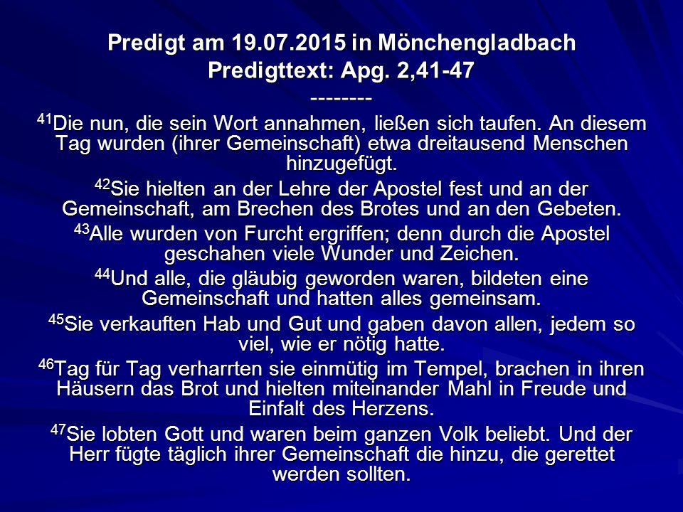 Predigt am 19.07.2015 in Mönchengladbach Predigttext: Apg.
