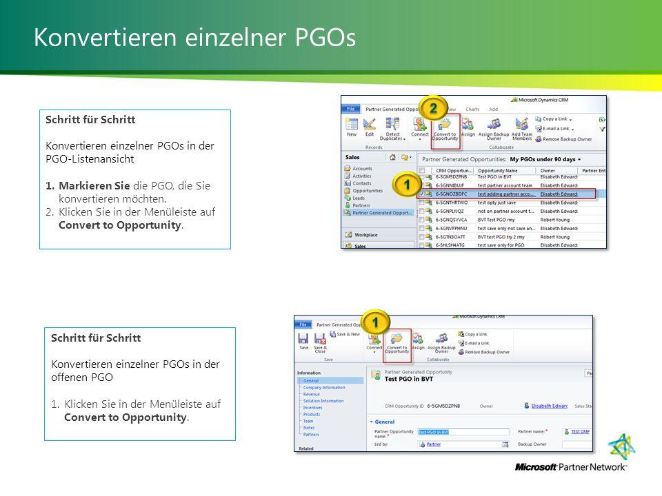 Konvertieren einzelner PGOs Schritt für Schritt Konvertieren einzelner PGOs in der PGO-Listenansicht 1.Markieren Sie die PGO, die Sie konvertieren möchten.