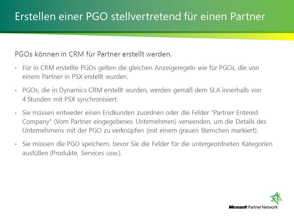 Erstellen einer PGO stellvertretend für einen Partner PGOs können in CRM für Partner erstellt werden.