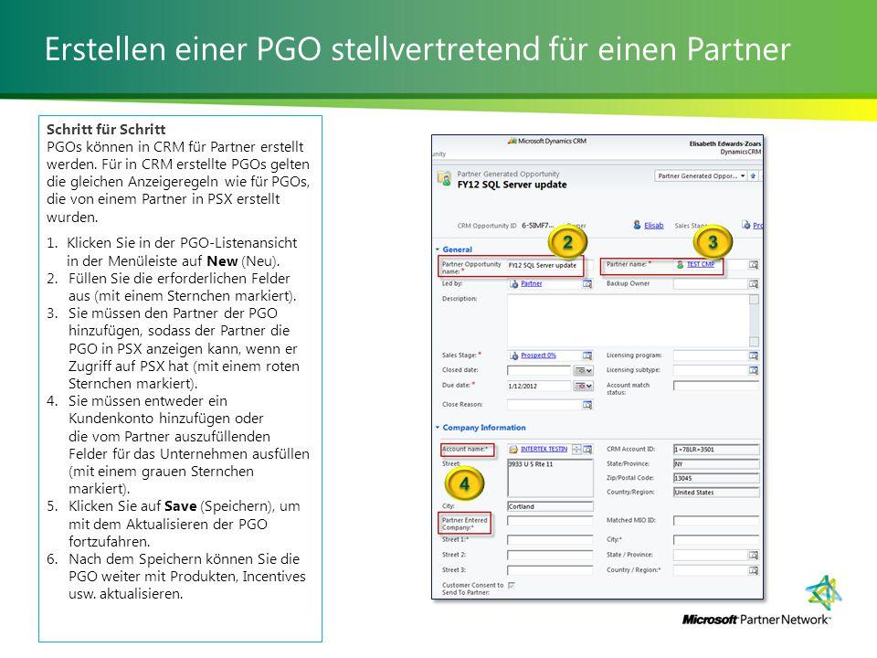 Erstellen einer PGO stellvertretend für einen Partner Schritt für Schritt PGOs können in CRM für Partner erstellt werden.