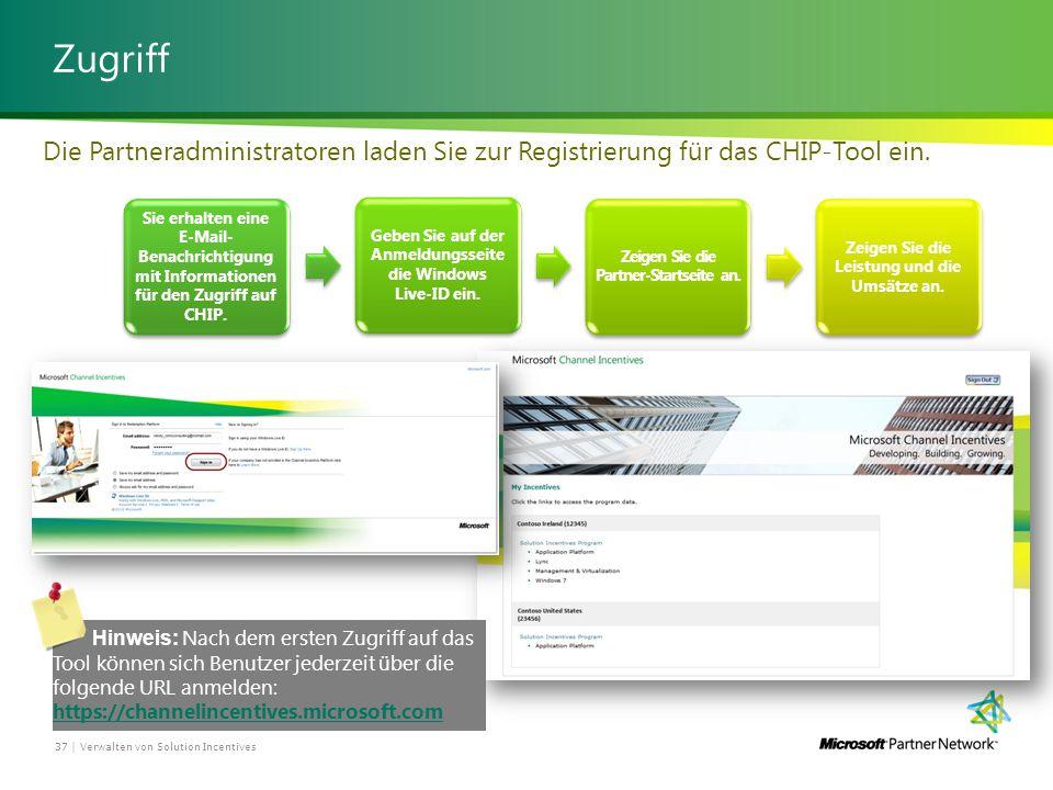 Zugriff Verwalten von Solution Incentives37 | Sie erhalten eine E-Mail- Benachrichtigung mit Informationen für den Zugriff auf CHIP.