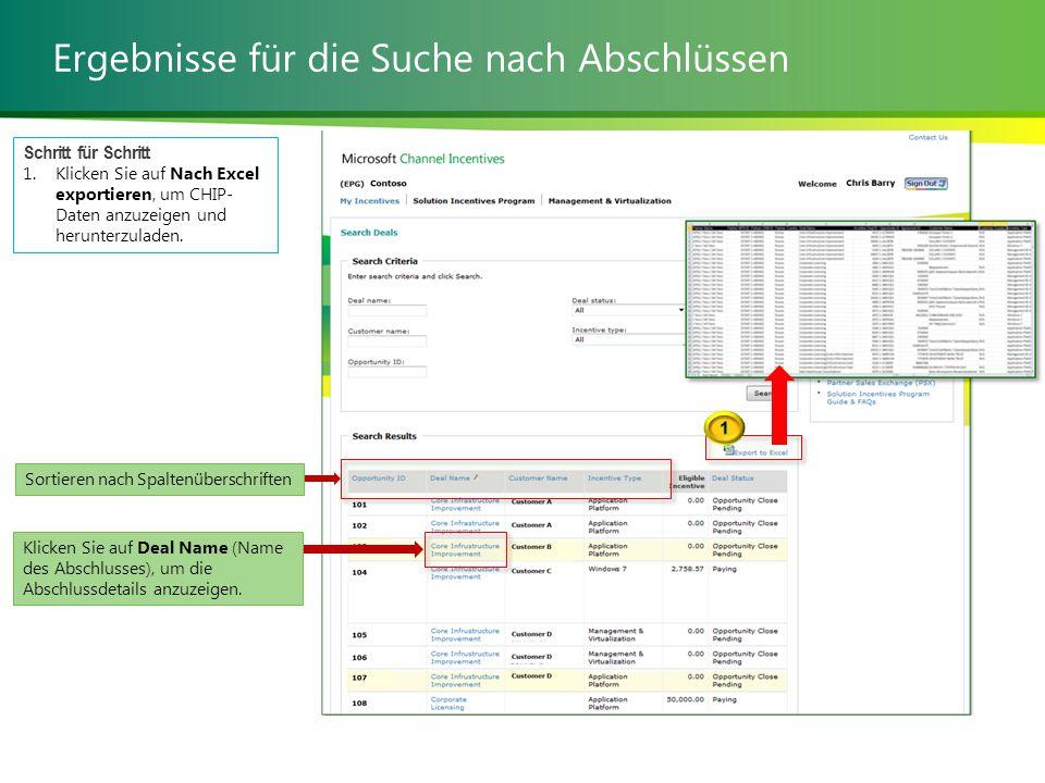 Ergebnisse für die Suche nach Abschlüssen Schritt für Schritt 1.Klicken Sie auf Nach Excel exportieren, um CHIP- Daten anzuzeigen und herunterzuladen.