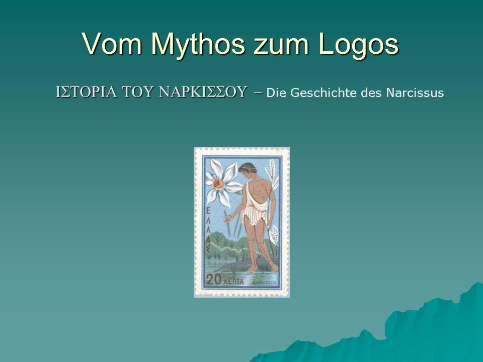 Vom Mythos zum Logos   Die Geschichte des Narcissus