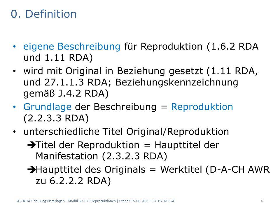 2.1 Reproduktion als Mikroform (2) 17 AlephRDAElementErfassung (Original/ Print) Erfassung (Reprodukt./ Mikroform) 510Reproduktions- vermerk $a Reproduktion 649c27.1 18.5 Anhang J 4.2 Äquivalenz- beziehung auf Manifestations- ebene $i Reproduziert als $t Deutsches Magazin $d Hildesheim $e Olms $f 1994 $9 IDNR 649d27.1 18.5 Anhang J 4.2 Äquivalenz- beziehung auf Manifestations- ebene $i Reproduktion von $t Deutsches Magazin $9 IDNR AG RDA Schulungsunterlagen – Modul 5B.07: Reproduktionen   Stand: 15.06.2015   CC BY-NC-SA