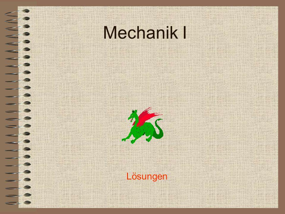 Mechanik I Lösungen