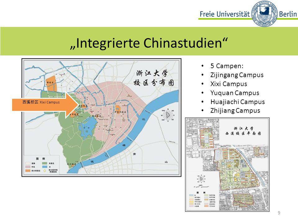 "9 ""Integrierte Chinastudien 5 Campen: Zijingang Campus Xixi Campus Yuquan Campus Huajiachi Campus Zhijiang Campus 西溪校区 Xixi Campus"