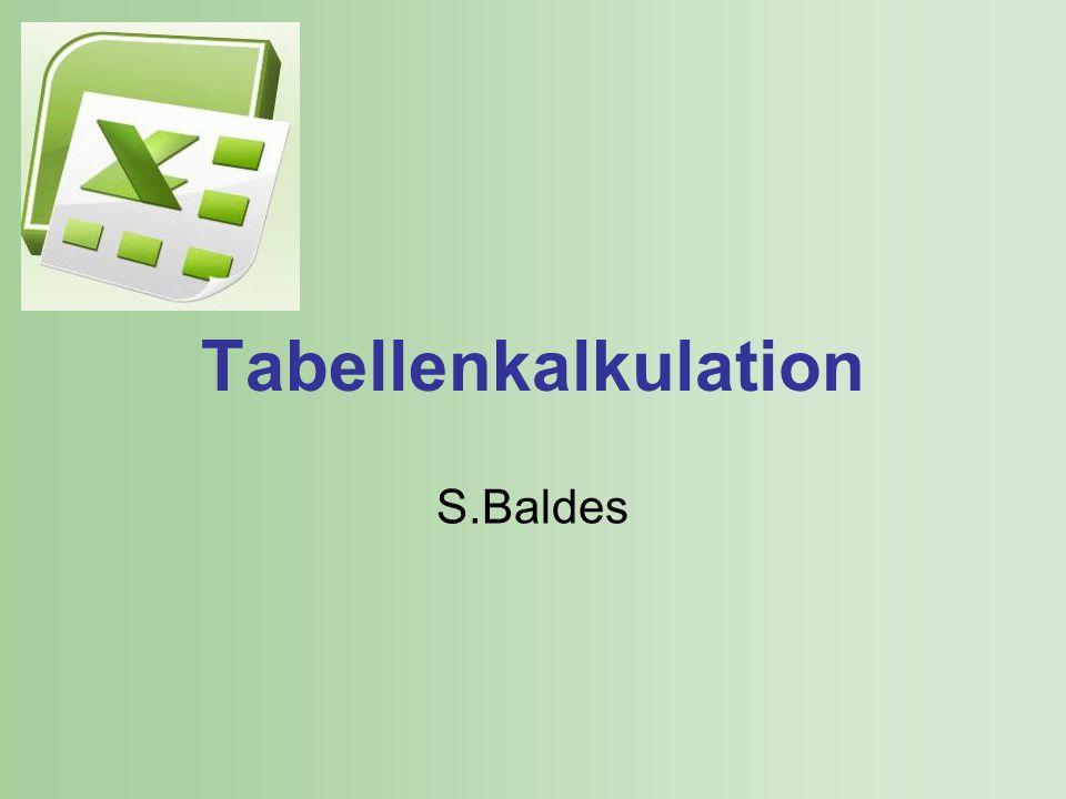 Tabellenkalkulation Warum?
