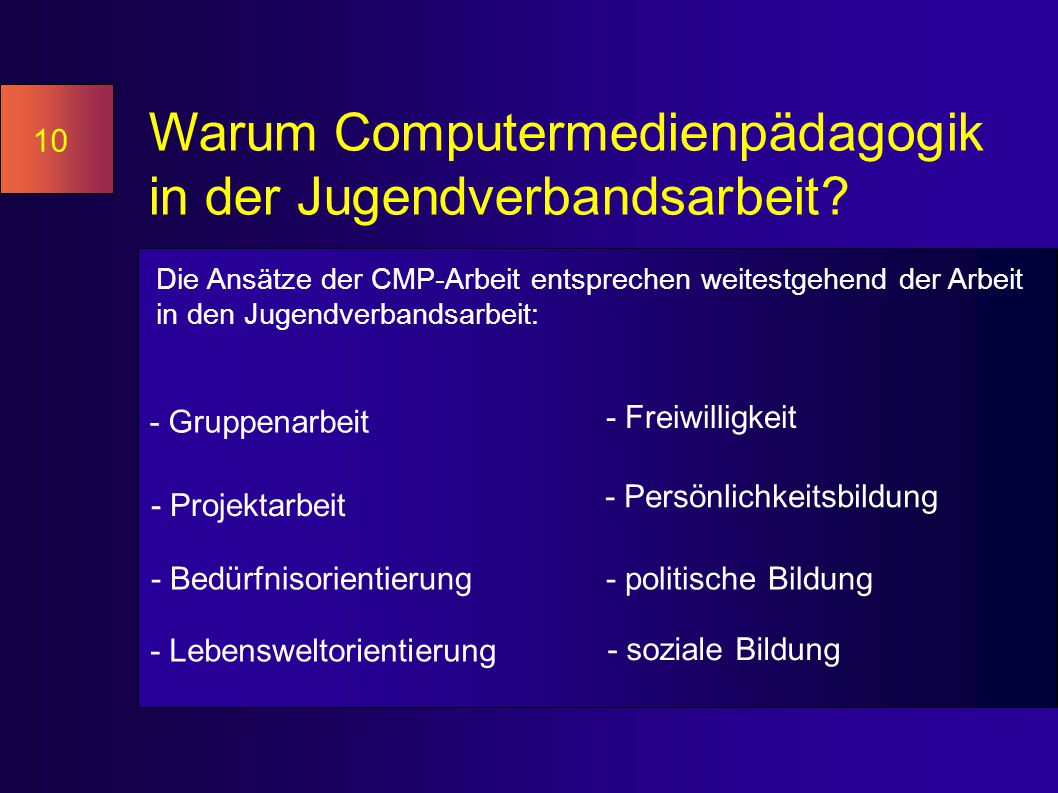 Warum Computermedienpädagogik in der Jugendverbandsarbeit.