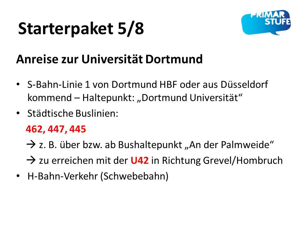 """Starterpaket 5/8 S-Bahn-Linie 1 von Dortmund HBF oder aus Düsseldorf kommend – Haltepunkt: """"Dortmund Universität"""" Städtische Buslinien: 462, 447, 445"""