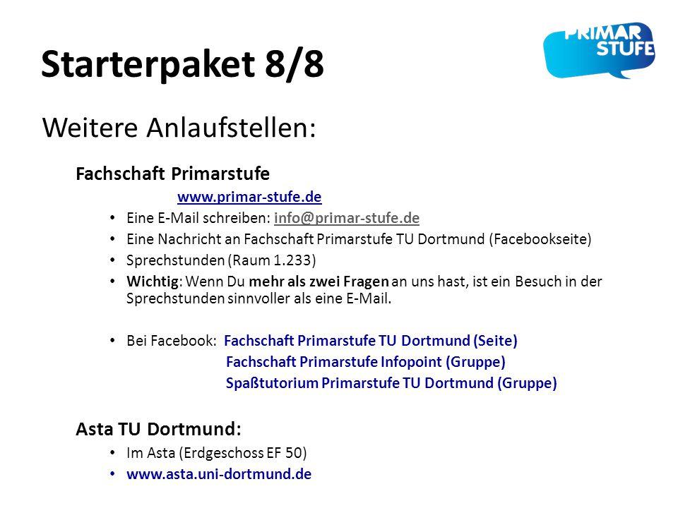 Starterpaket 8/8 Fachschaft Primarstufe www.primar-stufe.de Eine E-Mail schreiben: info@primar-stufe.deinfo@primar-stufe.de Eine Nachricht an Fachscha