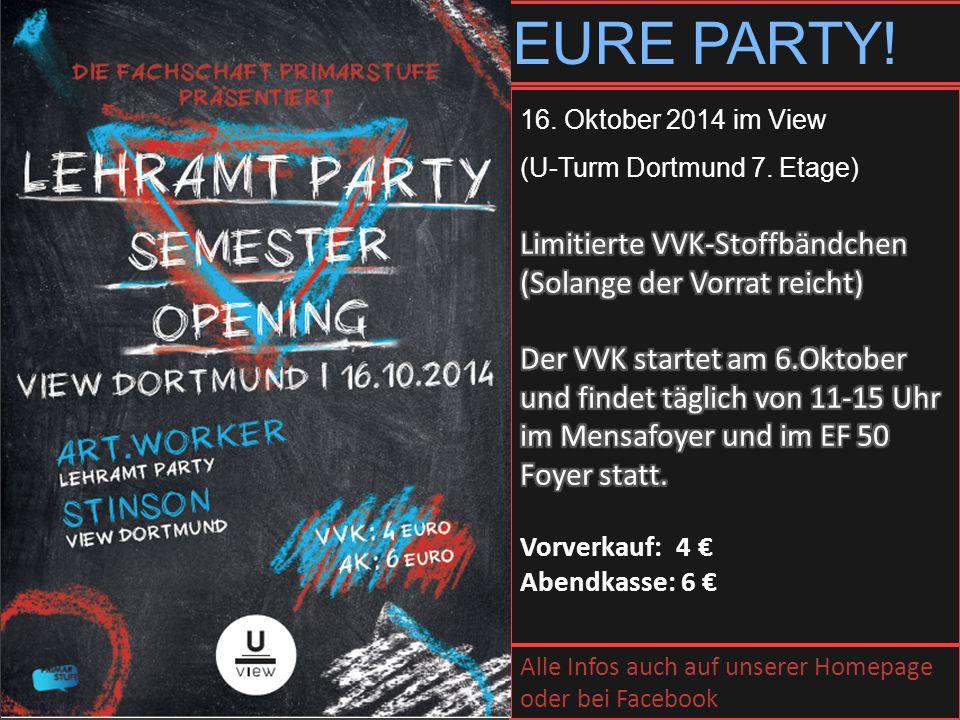 EURE PARTY! Alle Infos auch auf unserer Homepage oder bei Facebook