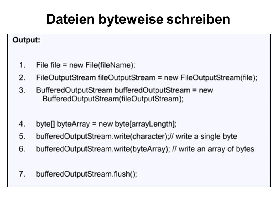 Dateien byteweise schreiben