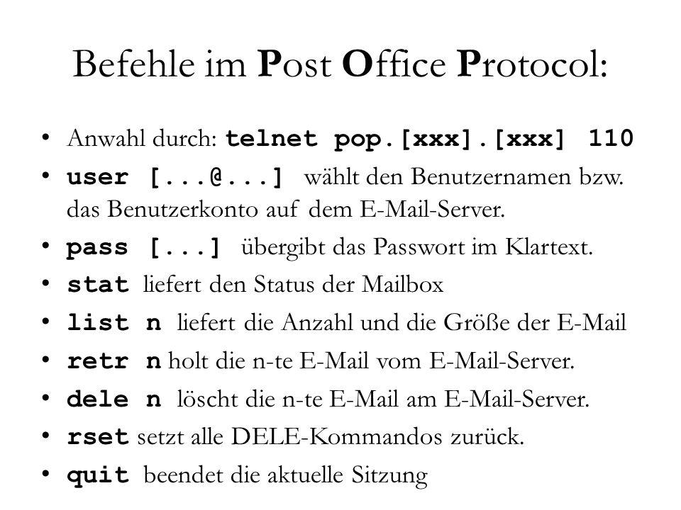 """Befehle im Simple Mail Transfer Protocol: Anwahl durch: telnet smtp.[xxx].[xxx] 25 helo zur """"Begrüßung mail from: [die Emailadresse] als Absender rcpt to: [eine Emailadresse] als Anschrift des Empfängers data – danach folgt der eigentliche Inhalt."""