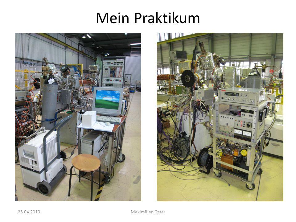 Mein Praktikum Maximilian Oster23.04.2010