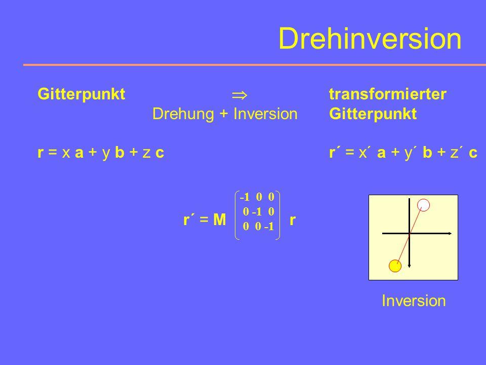 Symmetrieeigenschaften Drehung und Translation sind eigentliche, kongruente Symmetrieoperationen I. Art. (Sie bringen Objekte mit sich selbst zur Deck