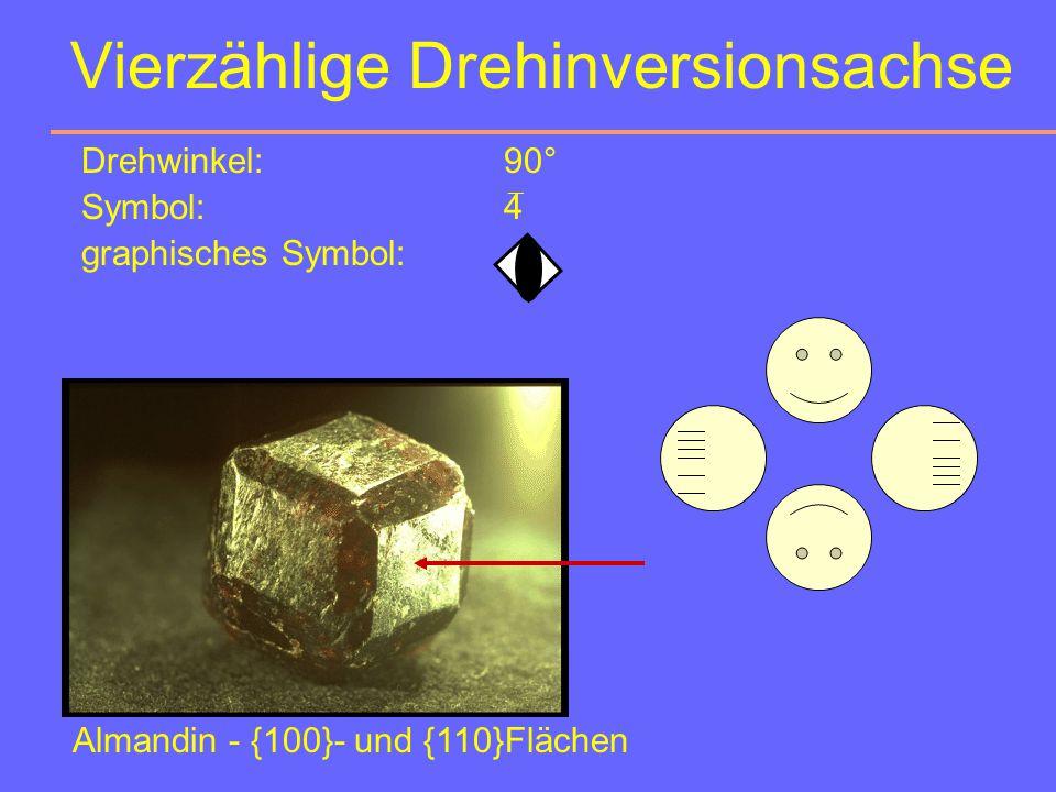 Dreizählige Drehinversionsachse Drehwinkel:120° Symbol:3 graphisches Symbol: ¯ Blick: von vorn von hinten Almandin (Fe 3 Al 2 [SiO 4 ] 3