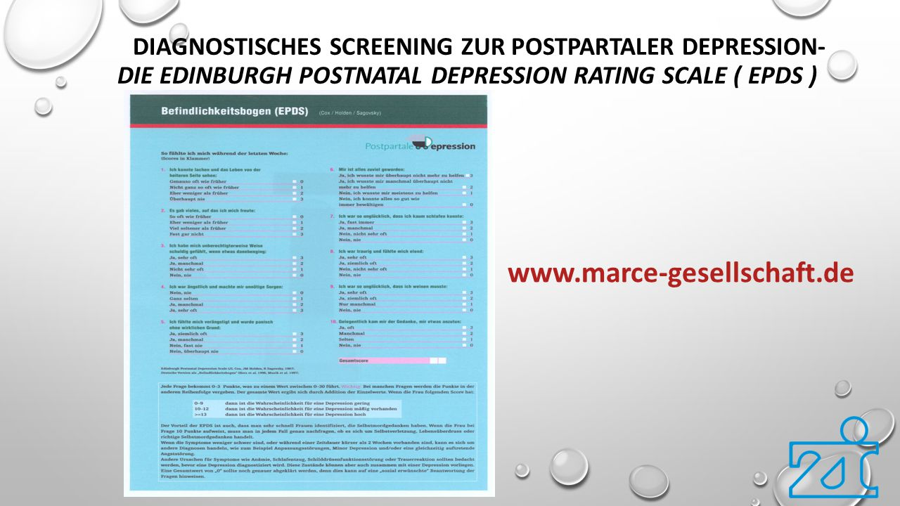 DIAGNOSTISCHES SCREENING ZUR POSTPARTALER DEPRESSION- DIE EDINBURGH POSTNATAL DEPRESSION RATING SCALE ( EPDS ) www.marce-gesellschaft.de