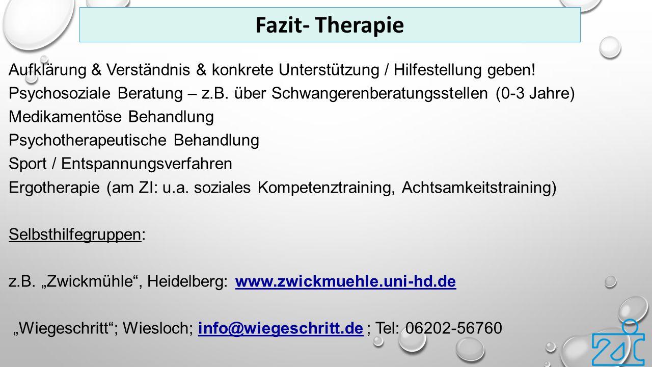 Aufklärung & Verständnis & konkrete Unterstützung / Hilfestellung geben! Psychosoziale Beratung – z.B. über Schwangerenberatungsstellen (0-3 Jahre) Me