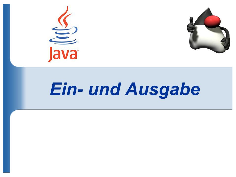 Ausgabe in Java System.out.println( Hallo ); // Ausgabe von Hallo und System.out.println( Welt ); // springt in die nächste Zeile Ausgabe: Hallo Welt System.out.print( Hallo ); // Ausgabe von Hallo und System.out.println( Welt ); // bleibt in der gleichen Zeile Ausgabe: HalloWelt String text= Hallo ; int zahl=5; System.out.println(text+ Welt +zahl+ .