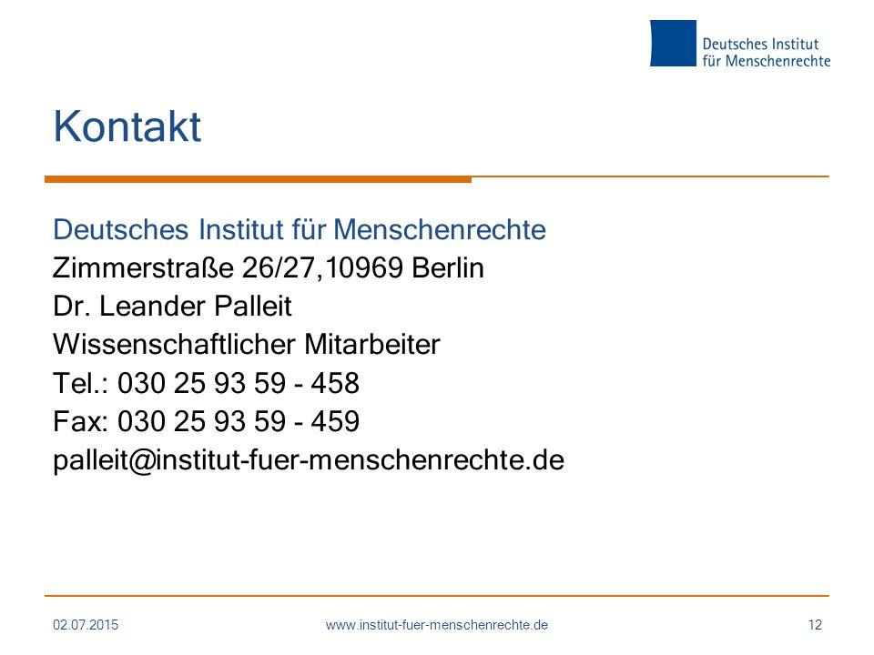 Kontakt Deutsches Institut für Menschenrechte Zimmerstraße 26/27,10969 Berlin Dr.