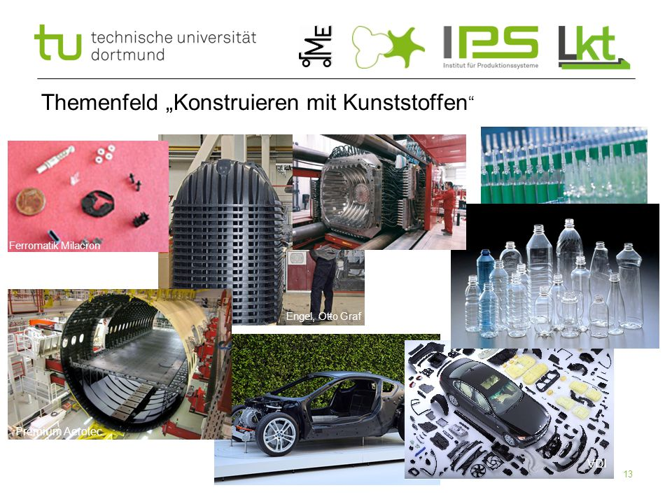 "13 Themenfeld ""Konstruieren mit Kunststoffen "" Ferromatik Milacron Engel, Otto Graf Premium Aerotec VDI BMW"