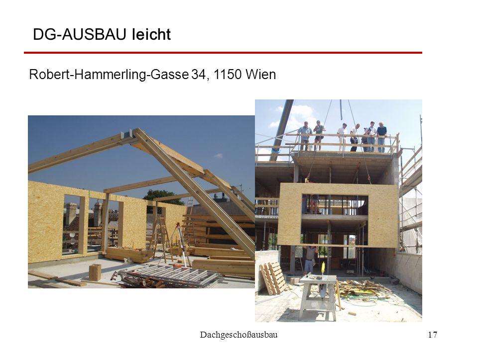 Dachgeschoßausbau17 DG-AUSBAU leicht Robert-Hammerling-Gasse 34, 1150 Wien