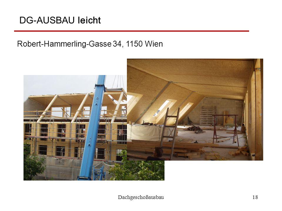 Dachgeschoßausbau18 DG-AUSBAU leicht Robert-Hammerling-Gasse 34, 1150 Wien
