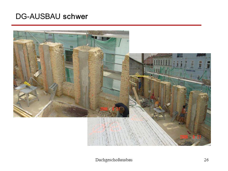 Dachgeschoßausbau26 DG-AUSBAU schwer