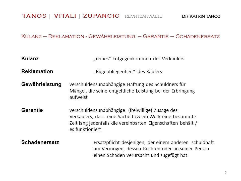 """Kulanz – Reklamation - Gewährleistung – Garantie – Schadenersatz Kulanz """"reines"""" Entgegenkommen des Verkäufers Reklamation """"Rügeobliegenheit"""" des Käuf"""