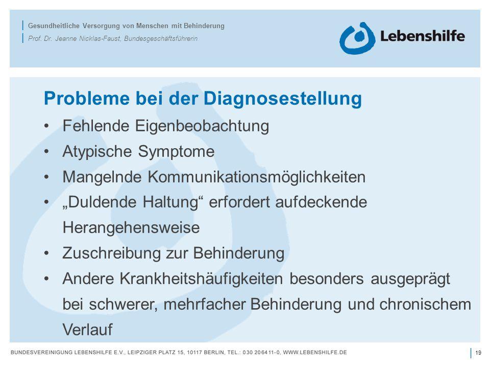 19 | | Gesundheitliche Versorgung von Menschen mit Behinderung | Prof.