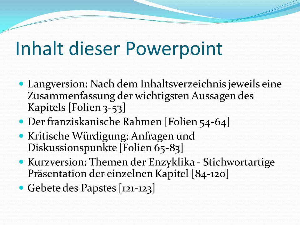 Inhalt dieser Powerpoint Langversion: Nach dem Inhaltsverzeichnis jeweils eine Zusammenfassung der wichtigsten Aussagen des Kapitels [Folien 3-53] Der