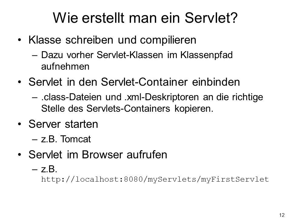 12 Wie erstellt man ein Servlet.