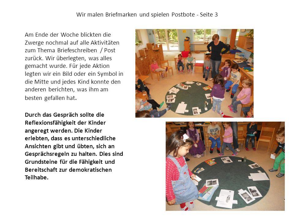 Wir malen Briefmarken und spielen Postbote - Seite 3 Am Ende der Woche blickten die Zwerge nochmal auf alle Aktivitäten zum Thema Briefeschreiben / Post zurück.