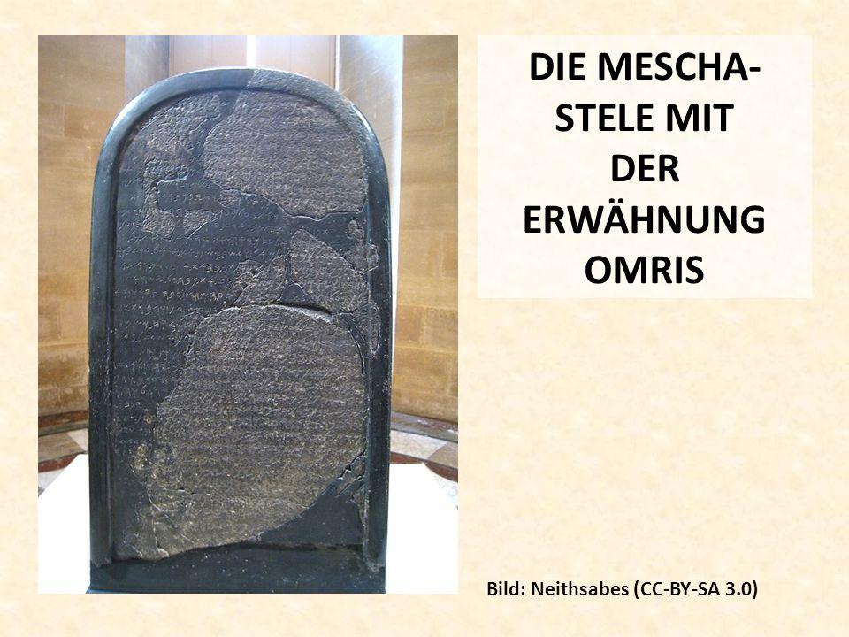 DIE MESCHA- STELE MIT DER ERWÄHNUNG OMRIS Bild: Neithsabes (CC-BY-SA 3.0)