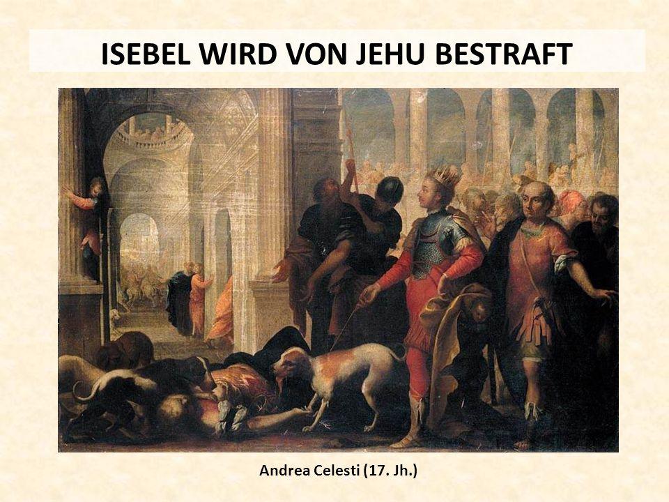 ISEBEL WIRD VON JEHU BESTRAFT Andrea Celesti (17. Jh.)