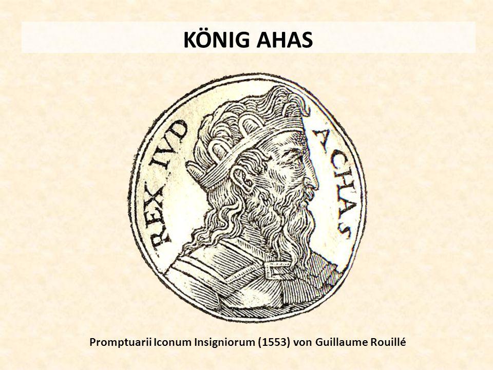 KÖNIG AHAS Promptuarii Iconum Insigniorum (1553) von Guillaume Rouillé